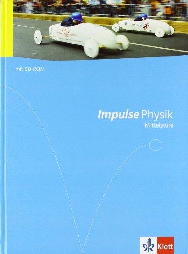 9783127725520: Impulse Physik - Allgemeine Ausgabe für die Mittelstufe. Schülerbuch mit DVD-ROM Klasse 7 bis 10