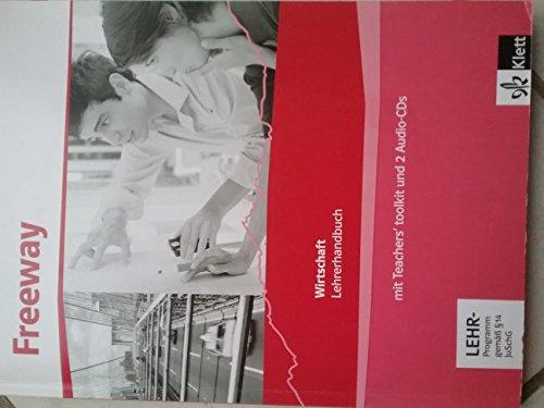 9783128000329: Freeway Wirtschaft. Lehrerhandbuch inklusive Audio-CDs und Medien Service DVD-ROM: Englisch für berufliche Schulen