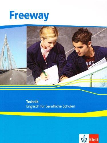 9783128000343: Freeway Technik. Schulerbuch: Englisch fur berufliche Schulen