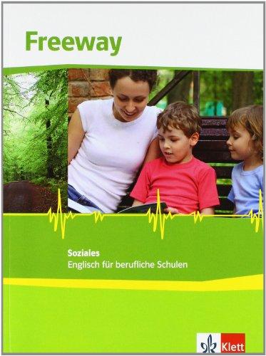 9783128000374: Freeway Soziales / Schulerbuch: Englisch fur berufliche Schulen