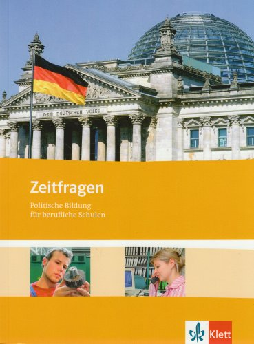 9783128004846: Zeitfragen. Schülerbuch. Allgemeine Ausgabe: Politische Bildung für berufliche Schulen
