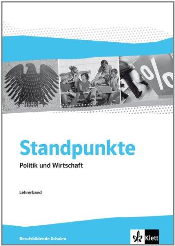 9783128004921: Standpunkte. Politik und Wirtschaft. Berufsbildende Schulen - Ausgabe für Niedersachsen. Lehrerband