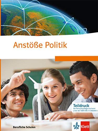 9783128004945: Anstöße Politik. Politische Bildung für berufliche Schulen. Schülerbuch für Nordrhein-Westfalen
