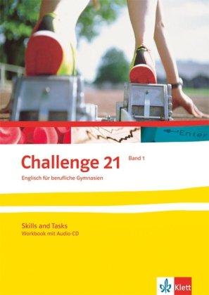 9783128010021: Challenge 21. Neubearbeitung. Workbook 1: Englisch für berufliche Gymnasien