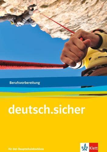9783128038247: deutsch.sicher. Arbeitsheft. Grundlagen Deutsch für das Berufsvorbereitungsjahr
