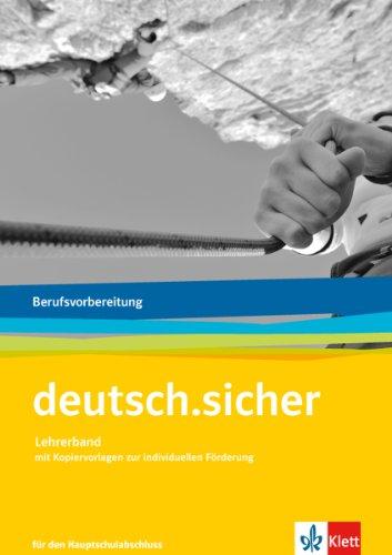 9783128038254: deutsch.sicher. Grundlagen Deutsch für das Berufsvorbereitungsjahr. Lehrerband mit Onlineangebot