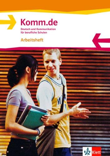 9783128040127: Komm.de. Arbeitsheft Allgemeine Ausgabe: Deutsch und Kommunikation für berufliche Schulen