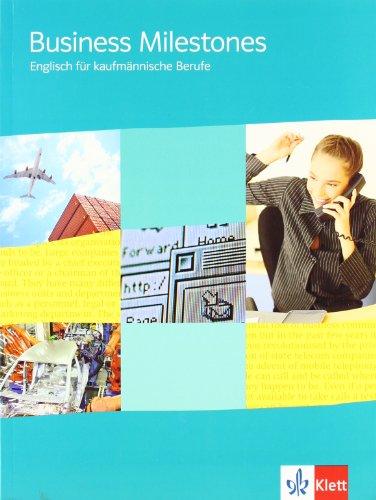 9783128082028: Business Milestones. Basiskurs. Schülerbuch: Englisch für kaufmännische Berufe