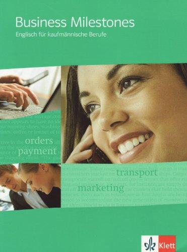 9783128082608: Business Milestones - Englisch für kaufmännische Berufe. Schülerbuch