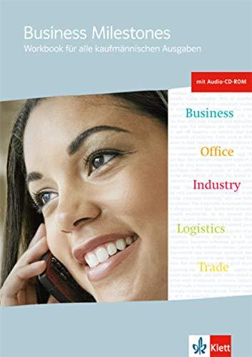 9783128082653: Business Milestones - Englisch für kaufmännische Berufe. Workbook mit Audio-CD und CD-ROM