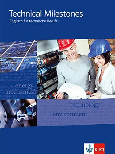 9783128082684: Technical Milestones - Neubearbeitung. Schülerbuch: Englisch für Techniker