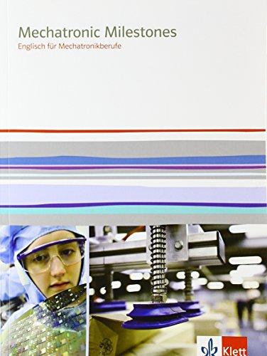 9783128082790: Mechatronic Milestones: Englisch für Mechatronikberufe