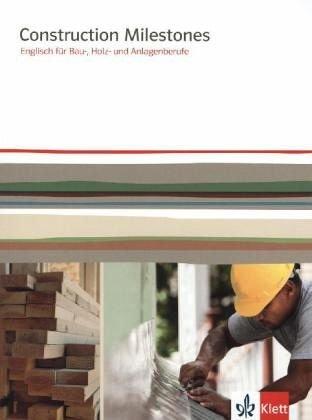 9783128082820: Construction Milestones: Englisch für Bau-, Holz und Farbberufe