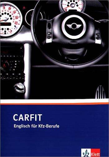 9783128083100: CarFit. Lehr/Arbeitsbuch. Englisch für Kfz-Berufe. (Lernmaterialien)
