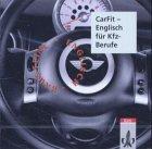 9783128083124: CarFit. CD: Englisch für Kfz-Berufe