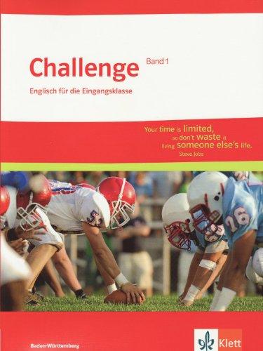 9783128083346: Challenge Baden-Württemberg Band 1. Englisch für die Eingangsklasse. Schülerbuch 11. Klasse: Englisch für berufliche Gymnasien