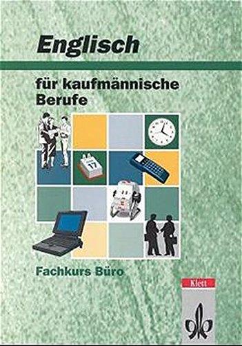 9783128087108: Englisch für kaufmännische Berufe. Fachkurs Büro. Schülerbuch.