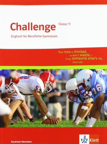 9783128092010: Challenge Nordrhein-Westfalen. Englisch für berufliche Gymnasien. Schülerbuch Klasse 11
