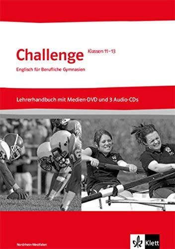 9783128092034: Challenge Nordrhein-Westfalen. Englisch für berufliche Gymnasien. Lehrerhandbuch + Medien-DVD-ROM + 3 Lehrer-Audio-CDs Klasse 11 bis 13