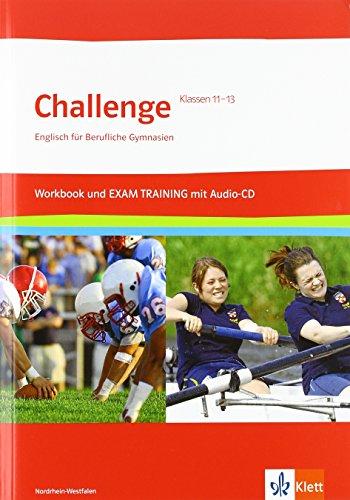 9783128092041: Challenge Nordrhein-Westfalen. Englisch f�r berufliche Gymnasien. Workbook und EXAM TRAINING