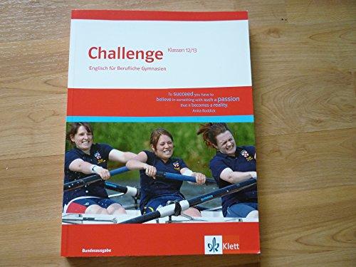 9783128092096: Challenge. Schülerbuch Klasse 12/13. Englisch für berufliche Gymnasien - Bundesausgabe