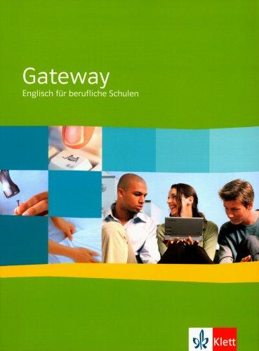 9783128092508: Gateway 1. Neue Ausgabe. Schülerbuch: Englisch für berufliche Schulen