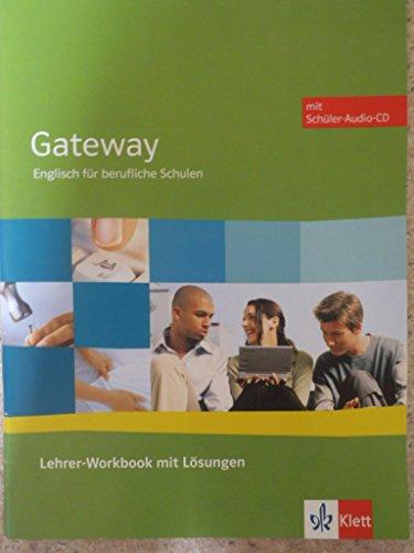 9783128092546: Gateway. Englisch f�r berufliche Schulen / Lehrer-Workbook mit L�sungen + Sch�ler-Audio-CD