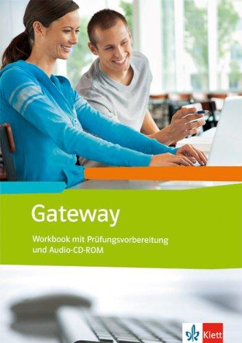 9783128092744: Gateway (Neubearbeitung) / Workbook mit Prüfungsvorbereitung und Audio-CD-ROM: Englisch für Berufliche Schulen