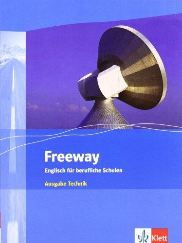 9783128099217: Freeway. Englisch für berufliche Schulen. Technik. Neubearbeitung