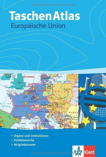 9783128281254: TaschenAtlas Europäische Union: Alle 25 Staaten EU-Institutionen EU-Politik