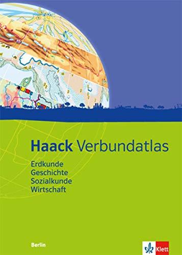 9783128283173: Haack Verbundatlas. Ausgabe für Berlin: Erdkunde, Geschichte, Sozialkunde, Wirtschaft. Mit Arbeitsheft Kartenlesen mit Atlasführerschein