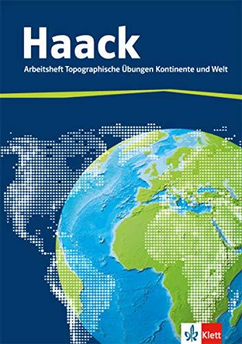 9783128286839: Der Haack Weltatlas. Arbeitsheft Topographische Übungen. Kontinente und Welt mit Weltführerschein