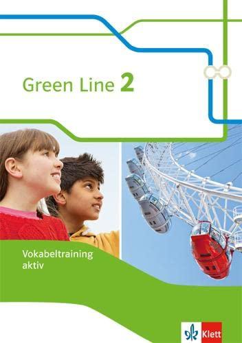 9783128343327: Green Line 2. Vokabeltraining aktiv, Arbeitsheft 6. Klasse