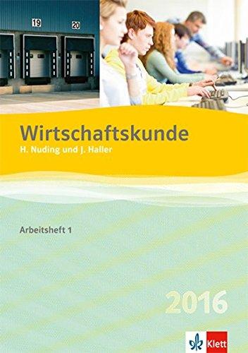 9783128827049: Wirtschaftskunde - Neubearbeitung 2012. Arbeitsheft 1