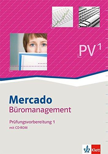 9783128828015: Mercado Prüfungsvorbereitung Kaufleute für Büromanagement. Teil 1 der gestreckten Abschlussprüfung. Arbeitsbuch mit CD-ROM