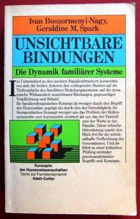 9783129011904: Unsichtbare Bindungen. Die Dynamik familiärer Systeme