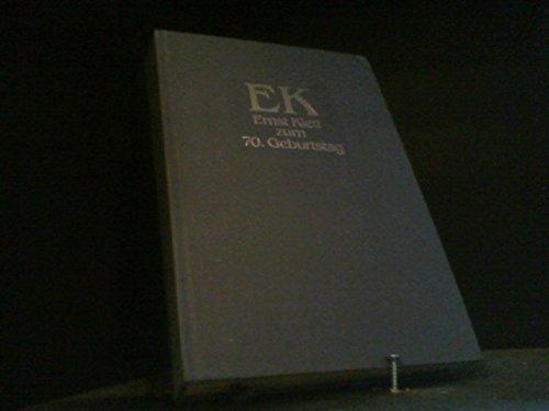 9783129029909: EK: Ernst Klett zum 70. Geburtstag