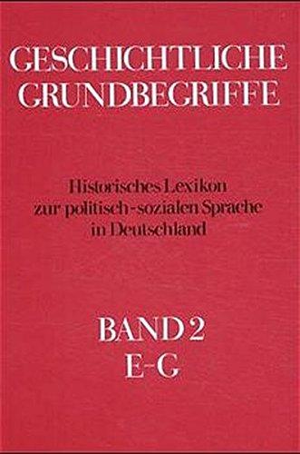 Geschichtliche Grundbegriffe; Bd. 2., E - G.: Brunner, Otto,