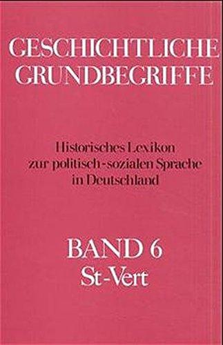 Geschichtliche Grundbegriffe St - Vert: Otto Brunner