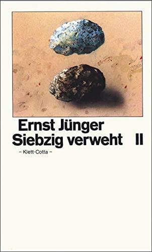 Siebzig verweht, Bd.2: Jünger, Ernst