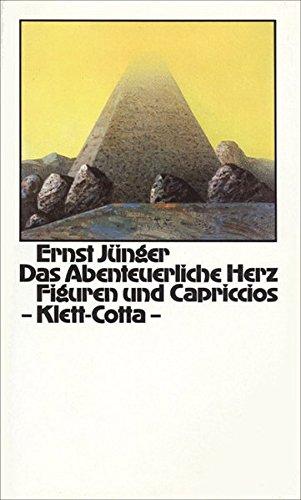 Das abenteuerliche Herz. Figuren und Capriccios.: Ernst Junger
