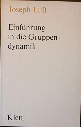 9783129054208: Einführung in Die Gruppendynamik