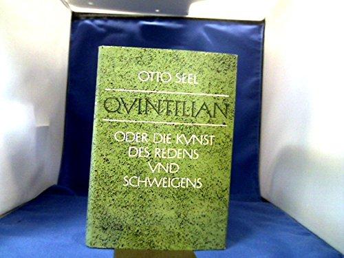 9783129069509: Quintilian ; oder, die Kunst des Redens und Schweigens