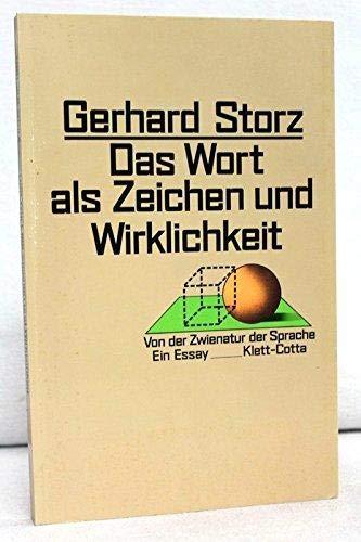 9783129075111: Das Wort als Zeichen und Wirklichkeit: Von der Zwienatur der Sprache : ein Essay (German Edition)