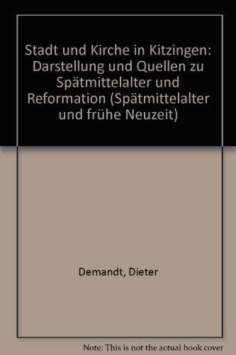 Stadt und Kirche in Kitzingen: Darst. u.: n/a