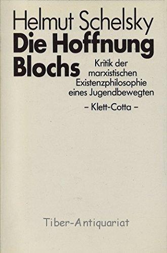 9783129117309: Die Hoffnung Blochs: Kritik der marxistischen Existenzphilosophie eines Jugendbewegten (German Edition)
