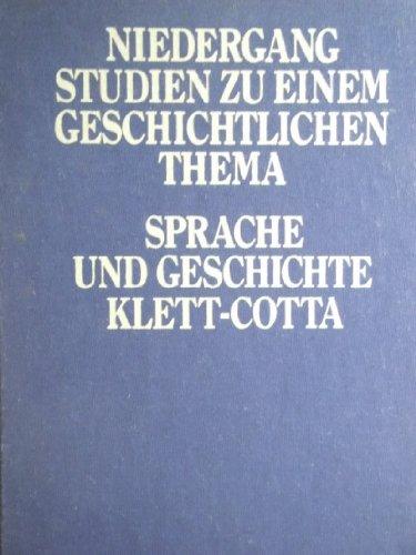 9783129124406: Niedergang: Studien zu einem geschichtlichen Thema (Sprache und Geschichte) (German Edition)
