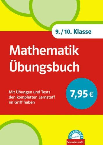 9783129200049: Mathematik Übungsbuch 9./10. Klasse: Mit Übungen und Tests den kompletten Lernstoff im Griff haben