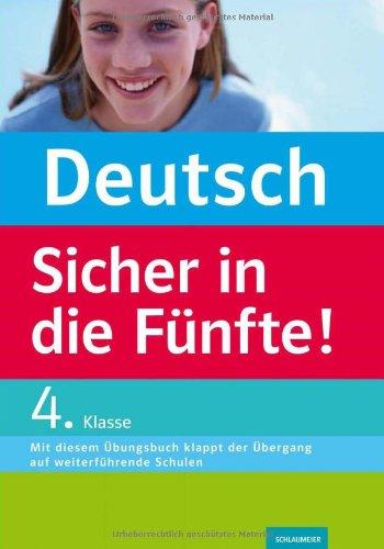 9783129200384: Deutsch - Sicher in die Fünfte!: So klappt der Übergang auf weiterführende Schulen