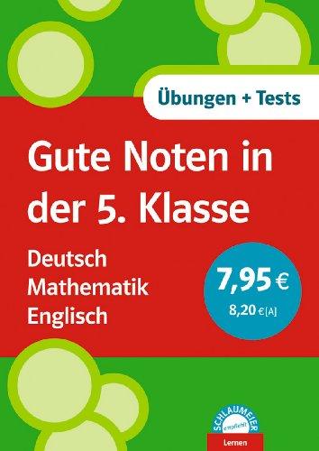 9783129200513: Gute Noten in der 5. Klasse. Deutsch. Mathematik. Englisch: Übungen und Tests